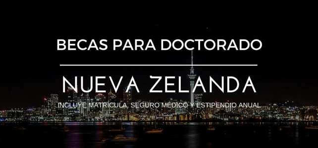 Becas de investigación doctoral/doctorado en Nueva Zelanda