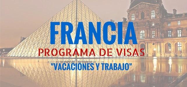 Visa de vacaciones y trabajo en Francia para mujeres y hombre entre 18 y 30 años