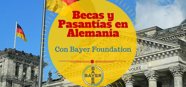 Becas y pasantías con la Fundación Bayer en Alemania