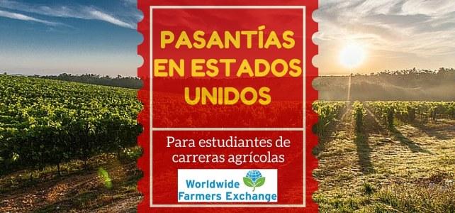 Pasantías en Estados Unidos para estudiantes de carreras agrícolas