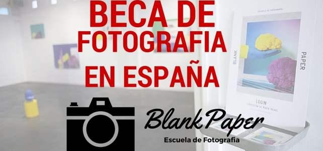 BlankPaper ofrece 3 becas de Fotografía en España