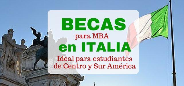 Becas de MBA en Italia – ideal para latinoamericanos