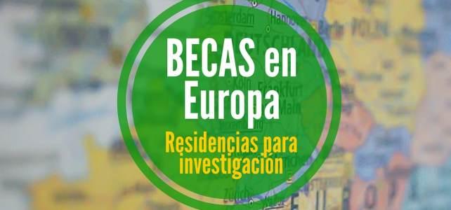 Becas para residencia de investigación en 16 países de Europa