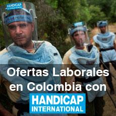 Ofertas laborales con Handicap International en Colombia  – Lucha contra las minas antipersona