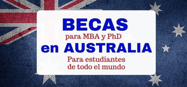 Becas de maestría y doctorado en Australia – incluye vivienda, viajes, matricula y más.