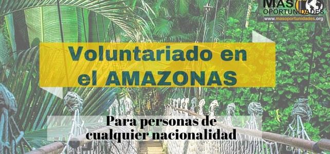 Voluntariado en el Amazonas colombiano – Para personas que hablen español de cualquier nacionalidad