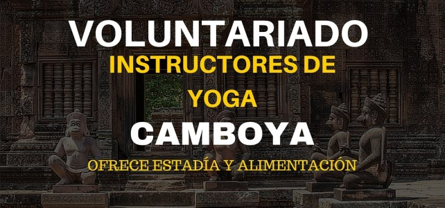 Voluntariado como instructor de Yoga en Camboya – Ideal para mochileros