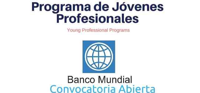 Programa de Jóvenes Profesionales en el Banco Mundial