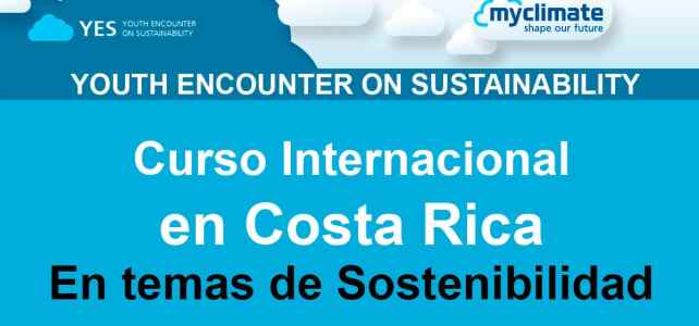 Curso Internacional de Sostenibilidad en Costa Rica – Youth Encounter on Sustainability YES