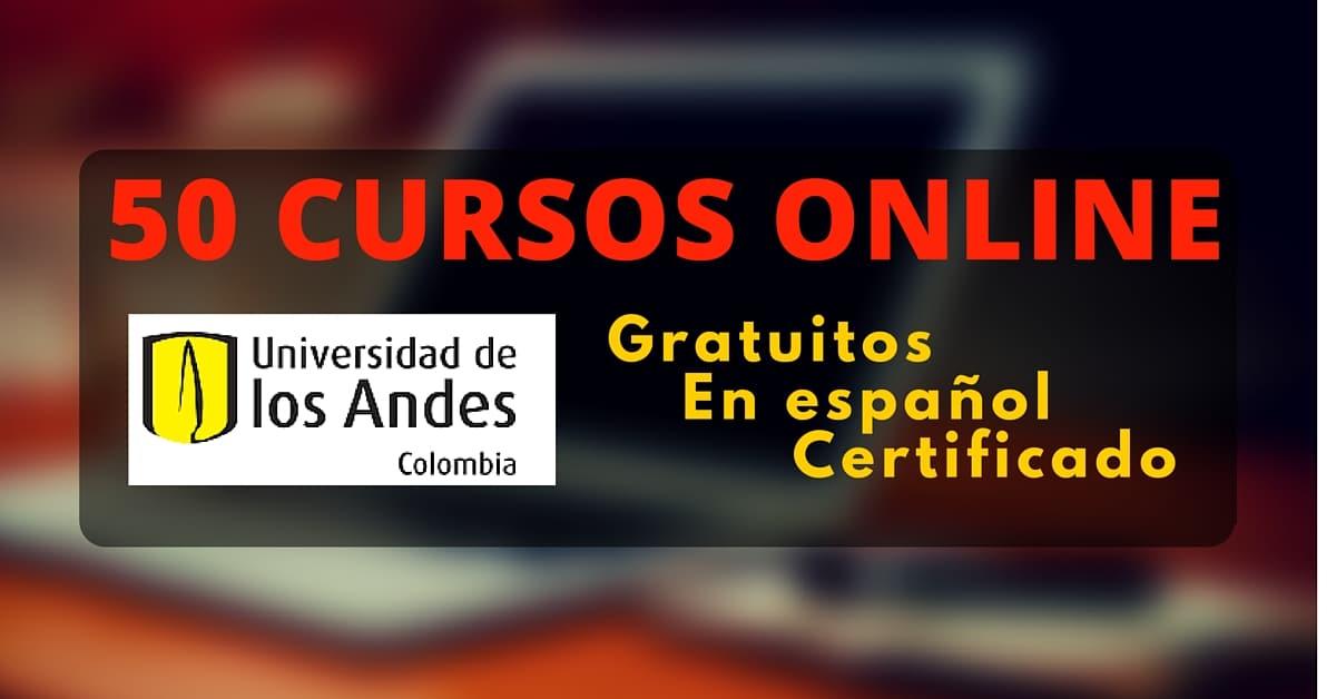 La Universidad de Los Andes ofrece 50 cursos online gratuitos en ...
