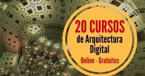 Arquitectura Digital en 20 cursos gratuitos  online