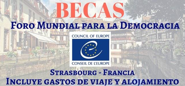 Becas para asistir al Foro Mundial para la Democracia en Francia -Con todos los gastos pagos
