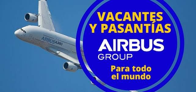 Vacantes y pasantías laborales globales en el Grupo Airbus