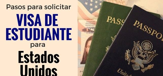 Pasos para solicitar una Visa de estudiante para Estados Unidos
