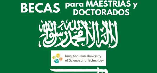Becas para cursar tu posgrado en Arabia Saudita