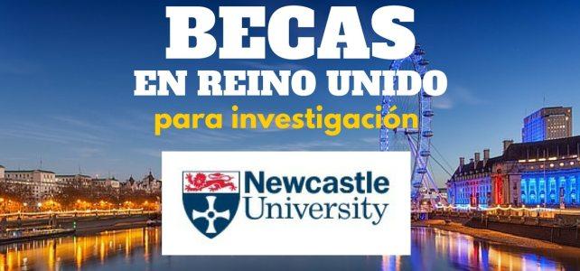 Becas de investigación con la Universidad de Newcastle en Reino Unido