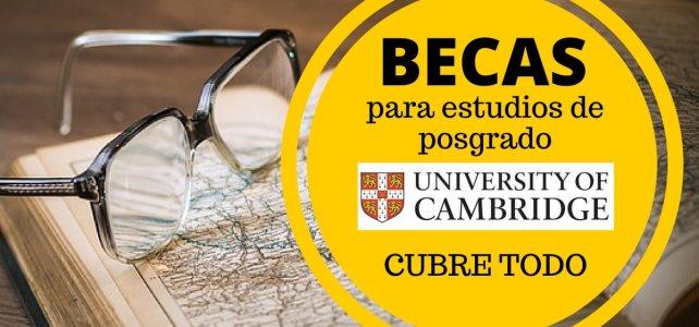 Becas completas para posgrado en la Universidad de Cambridge