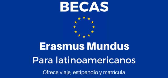 Becas Erasmus Mundus en Europa para Latinoamericanos – abre convocatorias de nuevo !