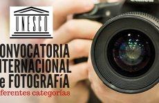 Convocatoria internacional de fotografía con la UNESCO
