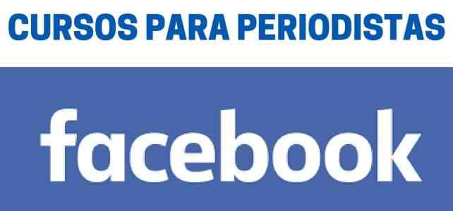 Cursos cortos para periodistas dictados por Facebook