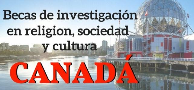 Becas en Canadá ideal para investigadores