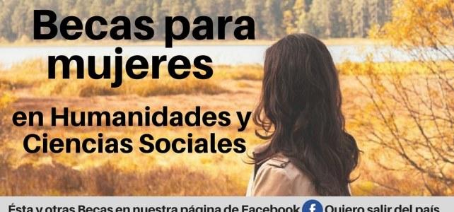 Becas para Mujeres en Humanidades y Ciencias Sociales