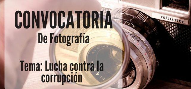 Convocatoria de fotografía enfocada en temas de lucha contra la corrupción