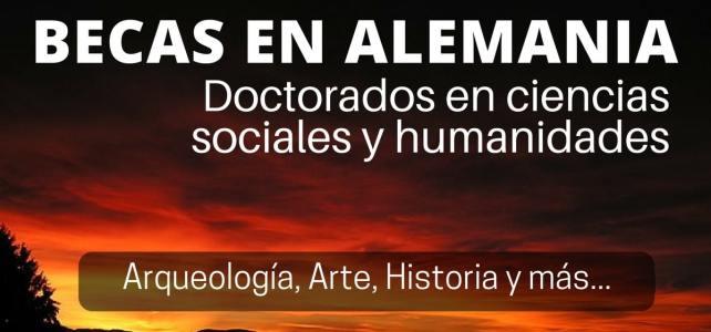 Becas para cursar doctorados en ciencias sociales y humanidades en Alemania