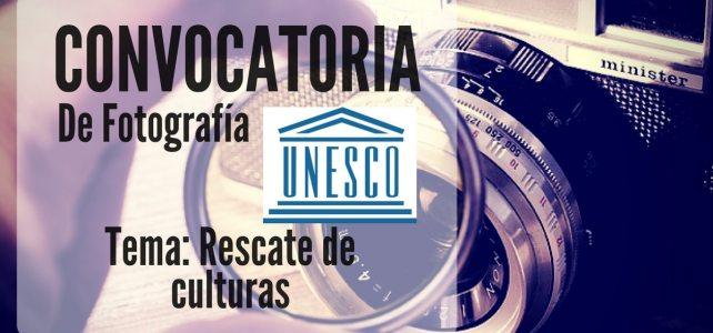 Convocatoria de fotografía con la UNESCO