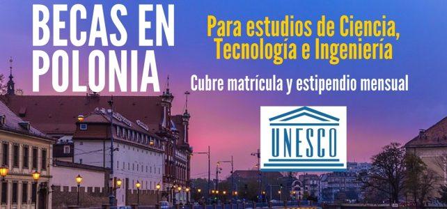 Becas de la UNESCO para cursar estudios de Ciencia, Tecnología e Ingeniería