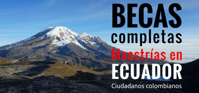 Becas de maestría, diferentes áreas en Ecuador