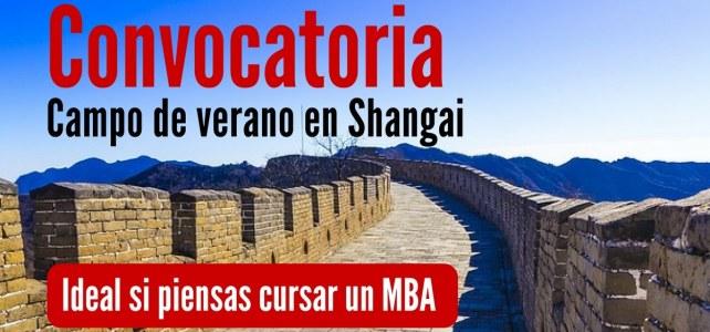 Convocatoria para el Campo de Verano de Entrenamiento Pre-MBA en Shangai