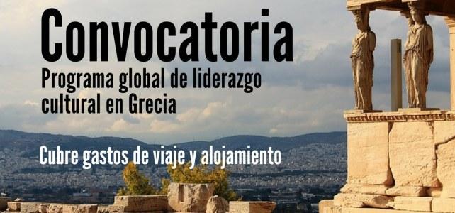 Convocatoria para Programa Global de liderazgo cultural en Grecia – incluye pasajes !