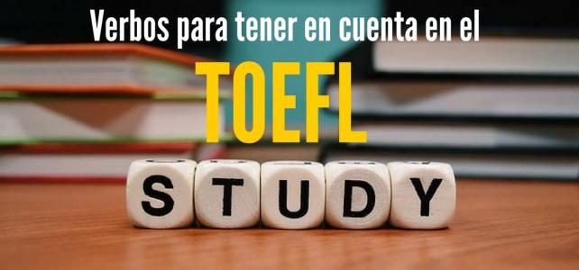 55 verbos para quetengas en cuenta a la hora de presentar el TOEFL