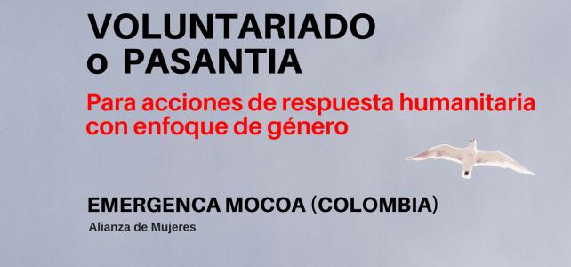 Voluntariado o pasantía – Respuesta humanitaria emergencia en Mocoa (Colombia)