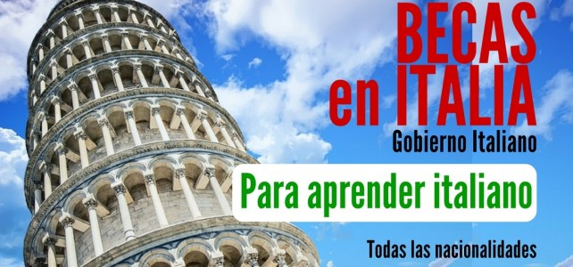 Becas para estudiar italiano en universidades de Italia