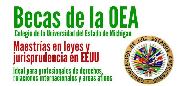 Becas de la OEA para cursar maestrías en leyes y jurisprudencia en Estados Unidos