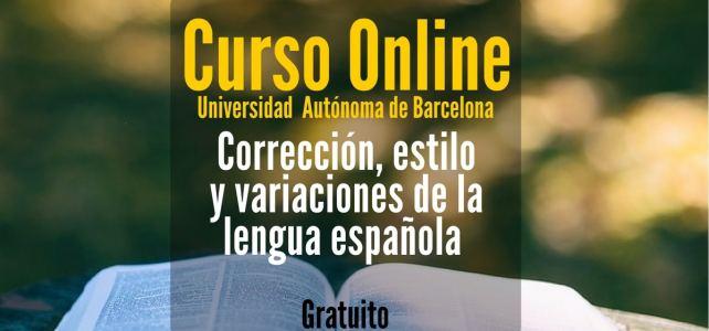 Curso online y gratuito sobre corrección, estilo y variaciones de la lengua española