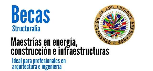 Becas de la OEA para profesionales en Ingeniería – Arquitectura – Administración.