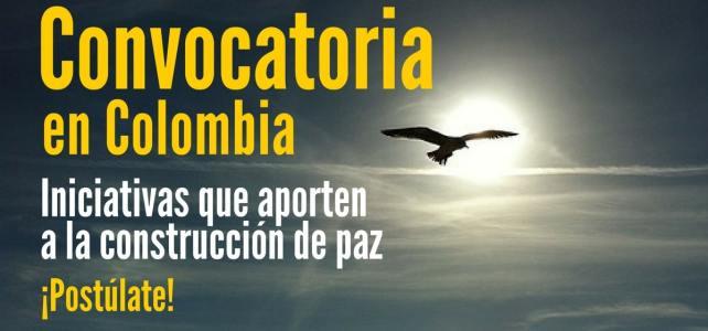 Convocatoria para iniciativas que aporten a la construcción de paz en Colombia