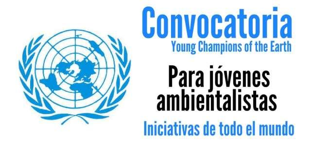 Convocatoria de Naciones Unidas para jóvenes ambientalistas de todo el mundo