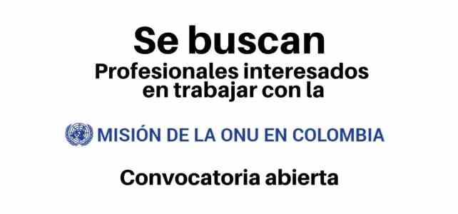 Nuevas vacantes disponibles con la Misión de la ONU en Colombia