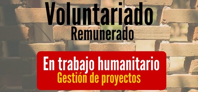 Voluntariado remunerado en trabajo humanitario
