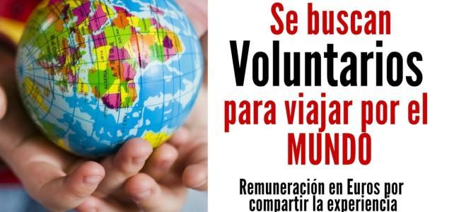 Se buscan voluntarios para que viajen por el mundo. Te pagarán por compartir tus experiencias de viaje en Euros