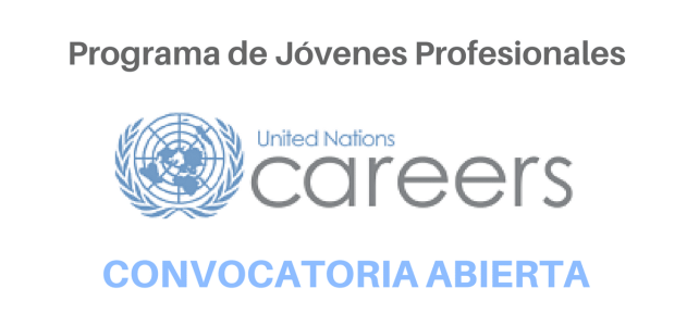 Convocatoria para Jóvenes Profesionales que deseen ingresar a Naciones Unidas