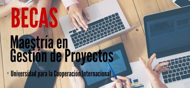 Becas para maestría en gestión de proyectos con la Universidad para la Cooperación Internacional