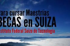 Becas para Maestrías en Zurich – Suiza