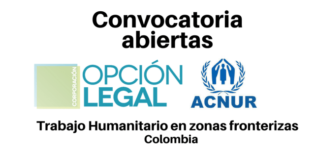 Convocatoria Coordinador(a) nacional zona fronteriza Corporación Opción Legal