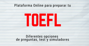 Plataforma Online con simuladores del examen TOEFL y preguntas gratis