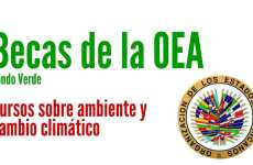 Becas OEA sobre medio ambiente y cambio climático